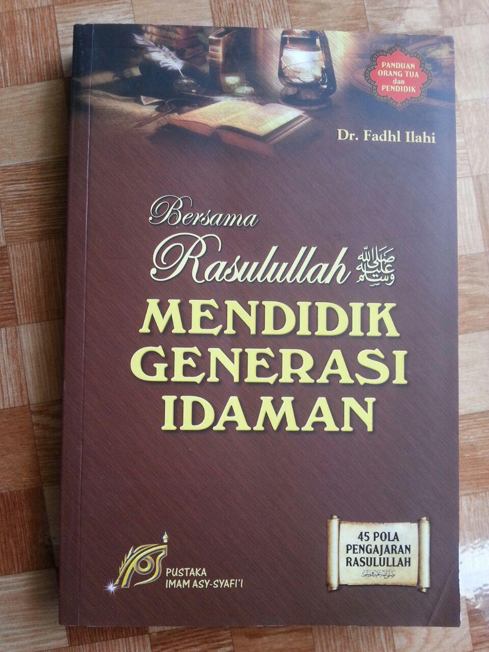 Buku Bersama Rasulullah Mencetak Generasi Idaman cover 2