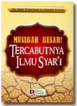 Buku Musibah Besar Tercabutnya Ilmu Syar'i