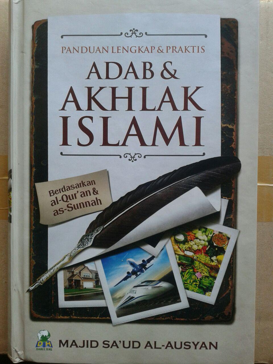 Buku Panduan Lengkap Praktis Adab dan Akhlak Islami cover