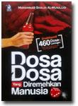 Buku Dosa Dosa Yang Diremehkan Manusia Ensiklopedi 460 Dosa & Larangan