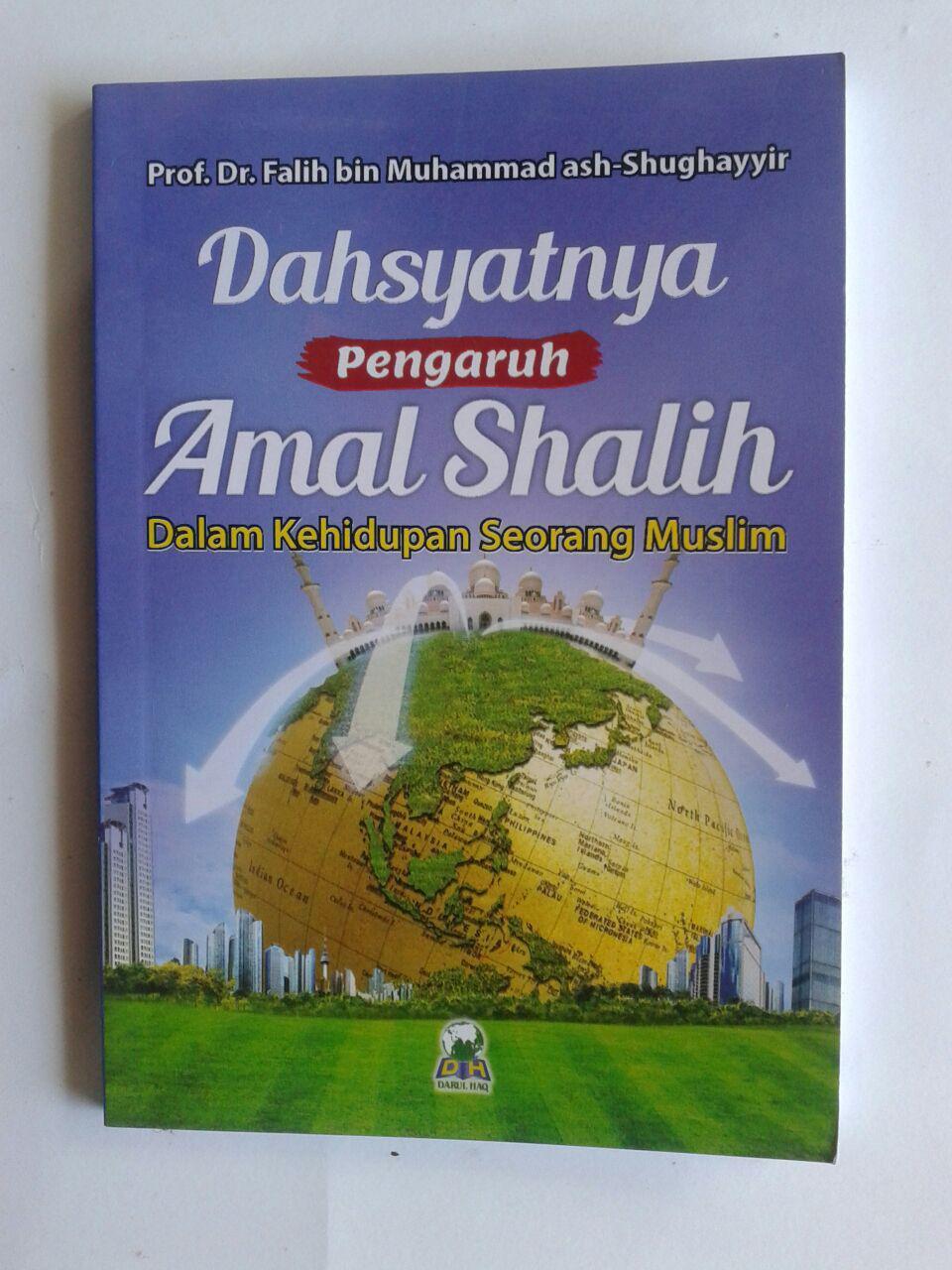 Buku Saku Dahsyatnya Pengaruh Amal Shalih Dalam Kehidupan cover 2