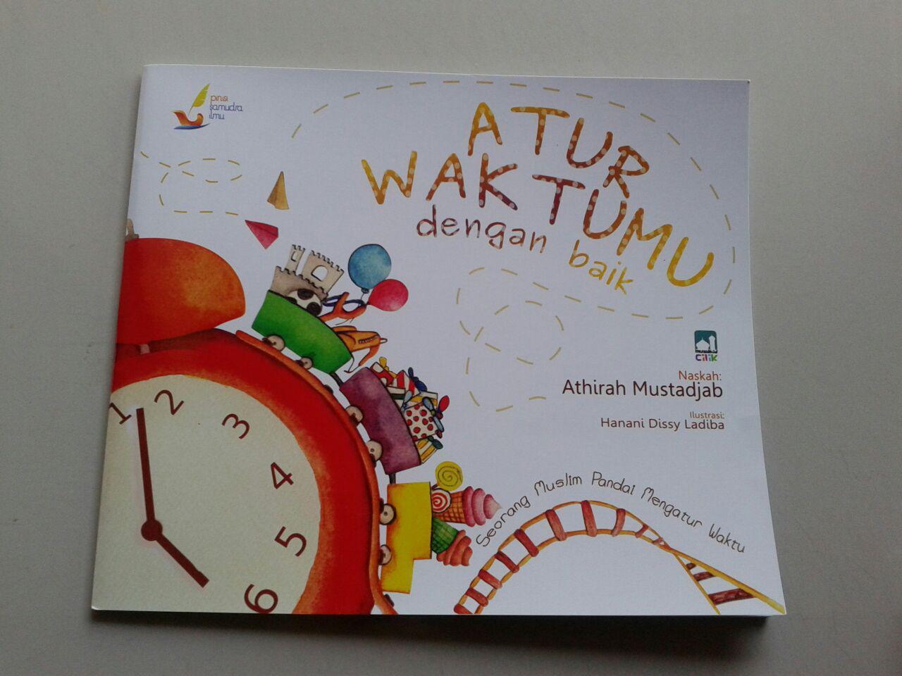 Buku Anak Atur Waktumu Dengan Baik cover