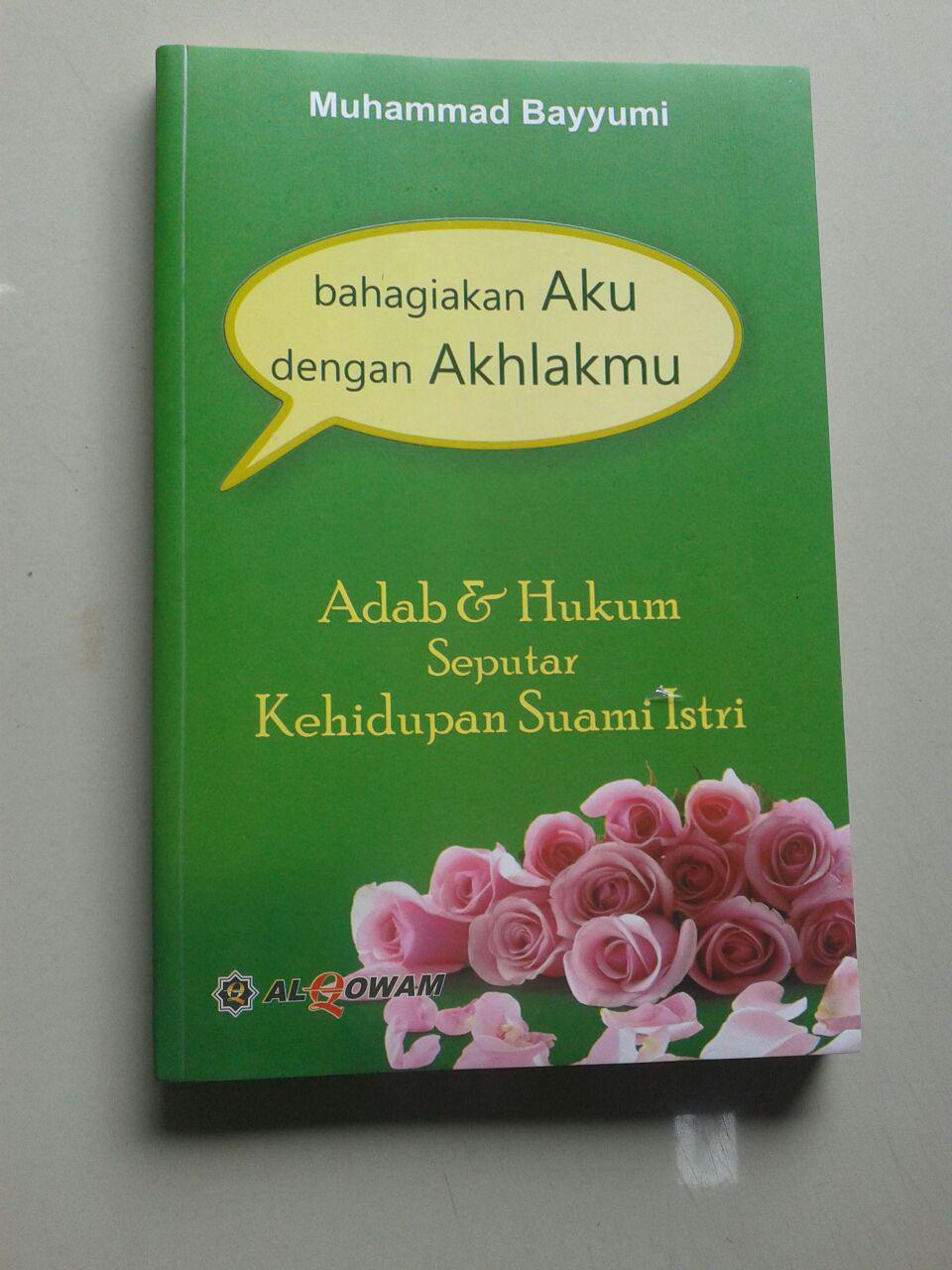 Buku Bahagiakan Aku Dengan Akhlakmu Adab Seputar Kehidupan Suami Istri cover 2