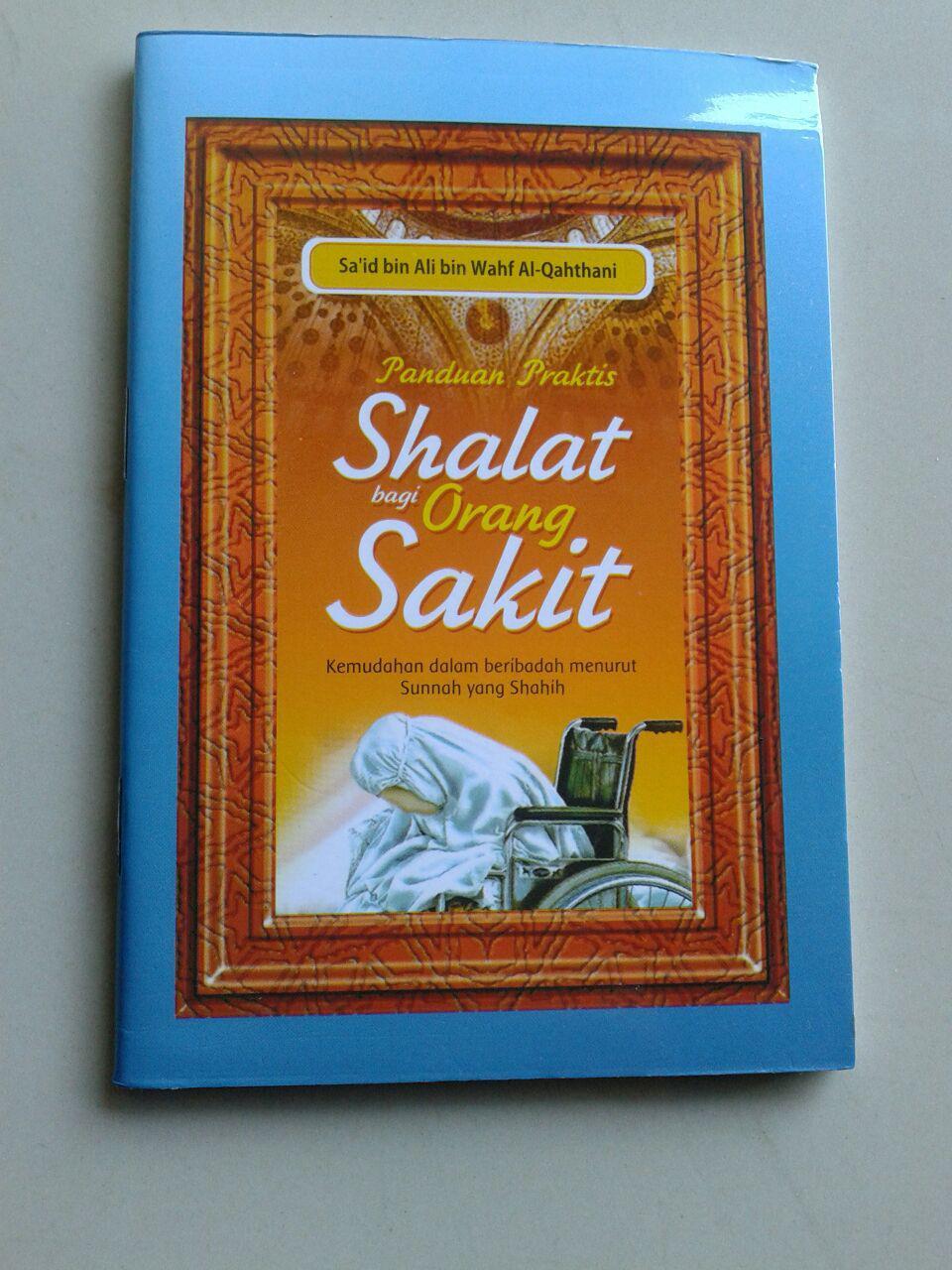 Buku Saku Panduan Praktis Shalat Bagi Orang Sakit Menurut Sunnah cover 2