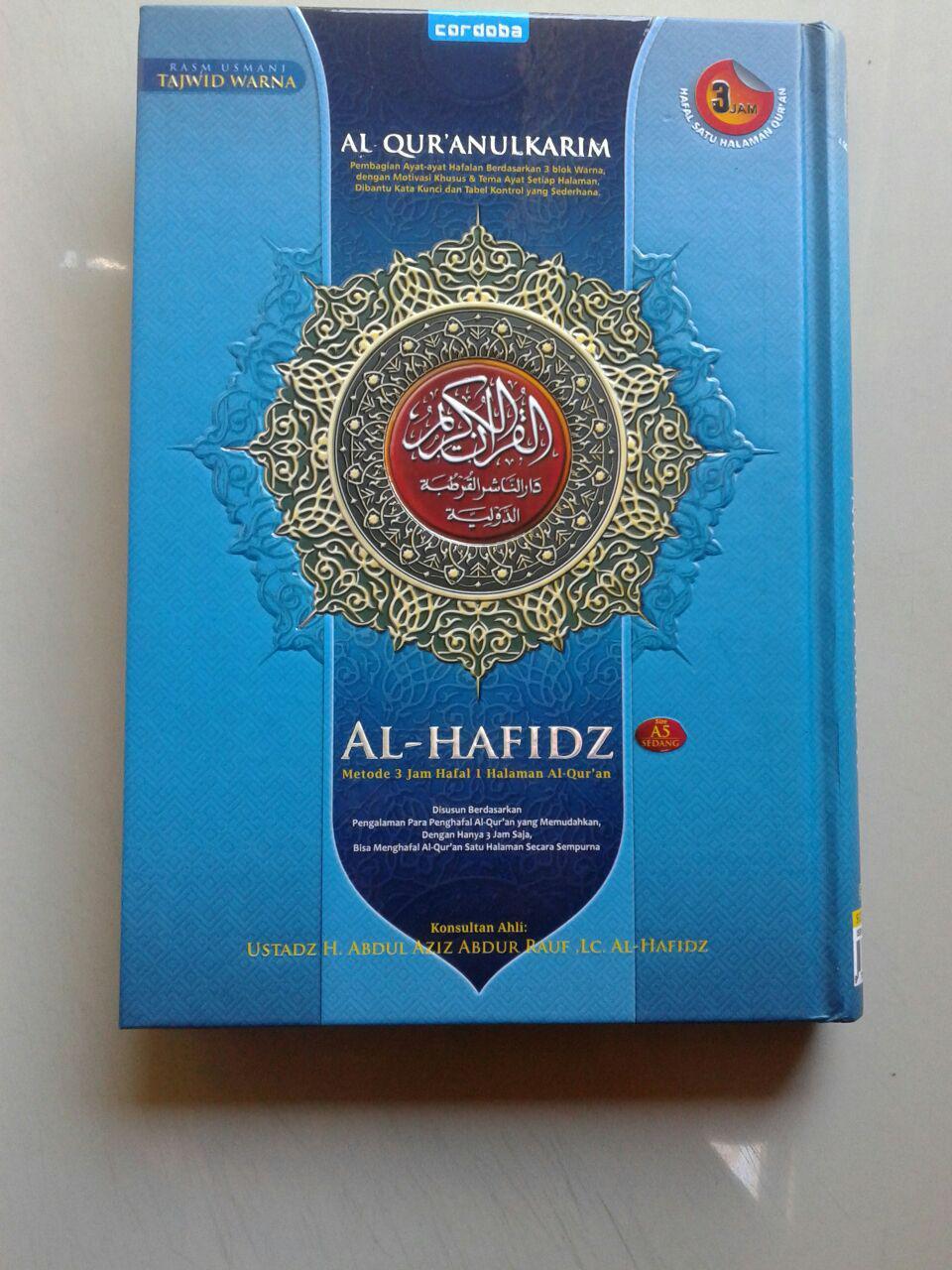 Al-Qur'an Hafalan Al-Hafidz Metode 3 jam Hafal 1 Halaman Ukuran A5 cover