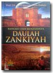 Buku Bangkit Dan Runtuhnya Daulah Zankiyah
