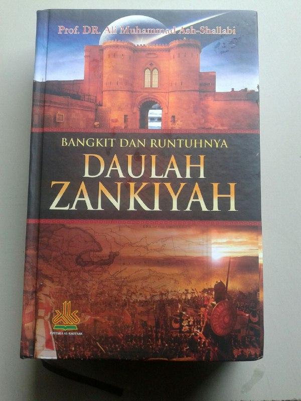 Buku Bangkit Dan Runtuhnya Daulah Zankiyah cover 2
