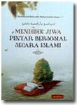 Buku Mendidik Jiwa Pintar Bersosial Secara Islami