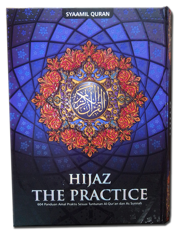 Al-Qur'an Mushaf Hijaz The Practice Ukuran A4 cover