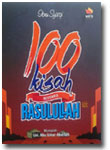 Buku 100 Kisah Bersama Rasulullah Shallallahu Alaihi wa Sallam