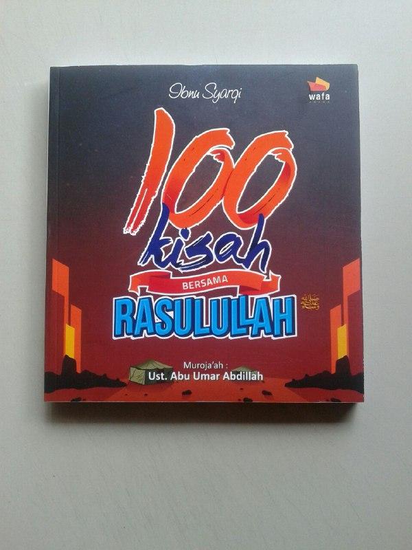 Buku 100 Kisah Bersama Rasulullah Shallallahu Alaihi wa Sallam cover