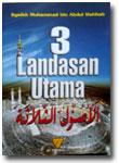 Buku 3 Landasan Utama Al-Utsul Ats-Tsalatsah