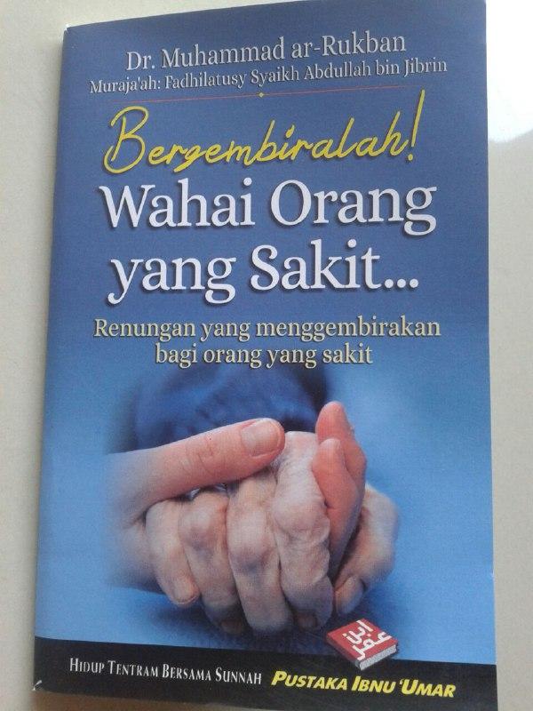 Buku Saku Bergembiralah Wahai Orang Yang Sakit Renungan Menggembirakan cover