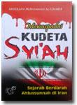 Buku Mewaspadai Kudeta Syi'ah Sejarah Ahlussunnah Di Iran