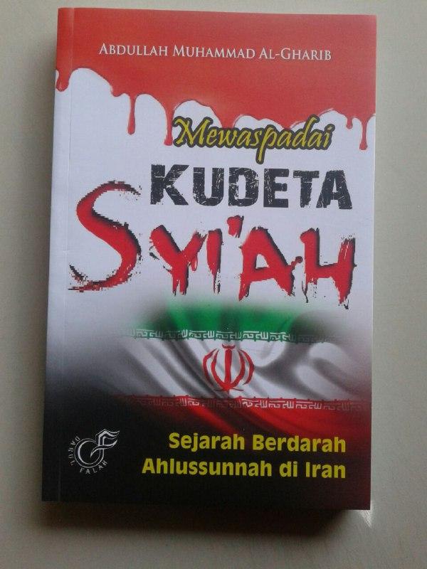 Buku Mewaspadai Kudeta Syi'ah Sejarah Ahlussunnah Di Iran cover