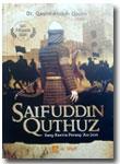 Buku Saifuddin Quthuz Sang Ksatria Perang 'Ain Jalut