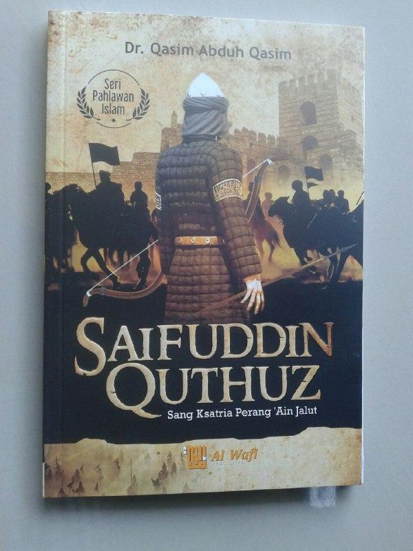 Buku Saifuddin Quthuz Sang Ksatria Perang 'Ain Jalut cover