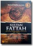 Buku Sultan Fattah Raja Islam Penakluk Tanah Jawa