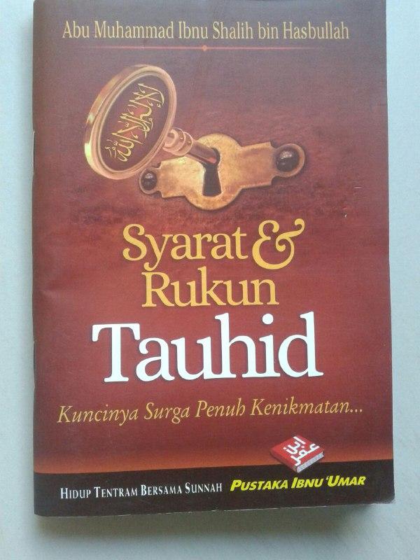 Buku Saku Syarat & Rukun Tauhid Kuncinya Surga Penuh Kenikmatan cover