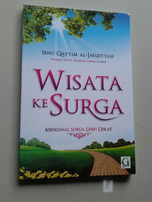 Buku Wisata Ke Surga Mengenal Surga Lebih Dekat cover
