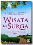 Buku Wisata Ke Surga Mengenal Surga Lebih Dekat