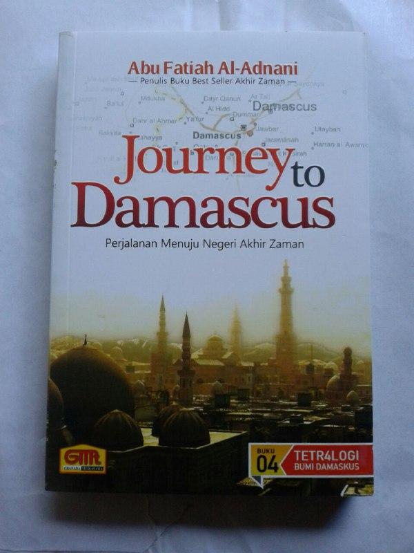 Buku Journey To Damascus Perjalanan Menuju Negeri Akhir Zaman cover 2