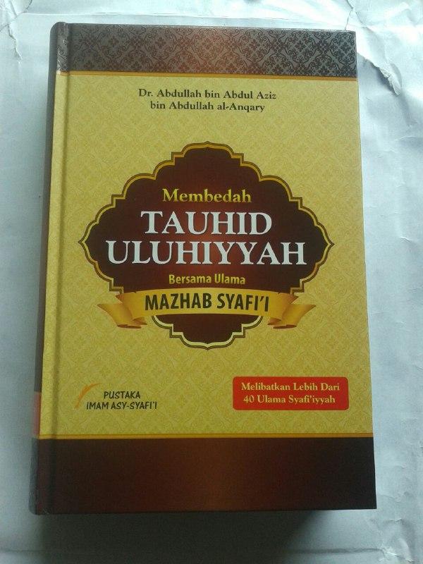 Buku Membedah Kitab Tauhid Uluhiyyah Bersama Ulama Mazhab Syafi'i cover