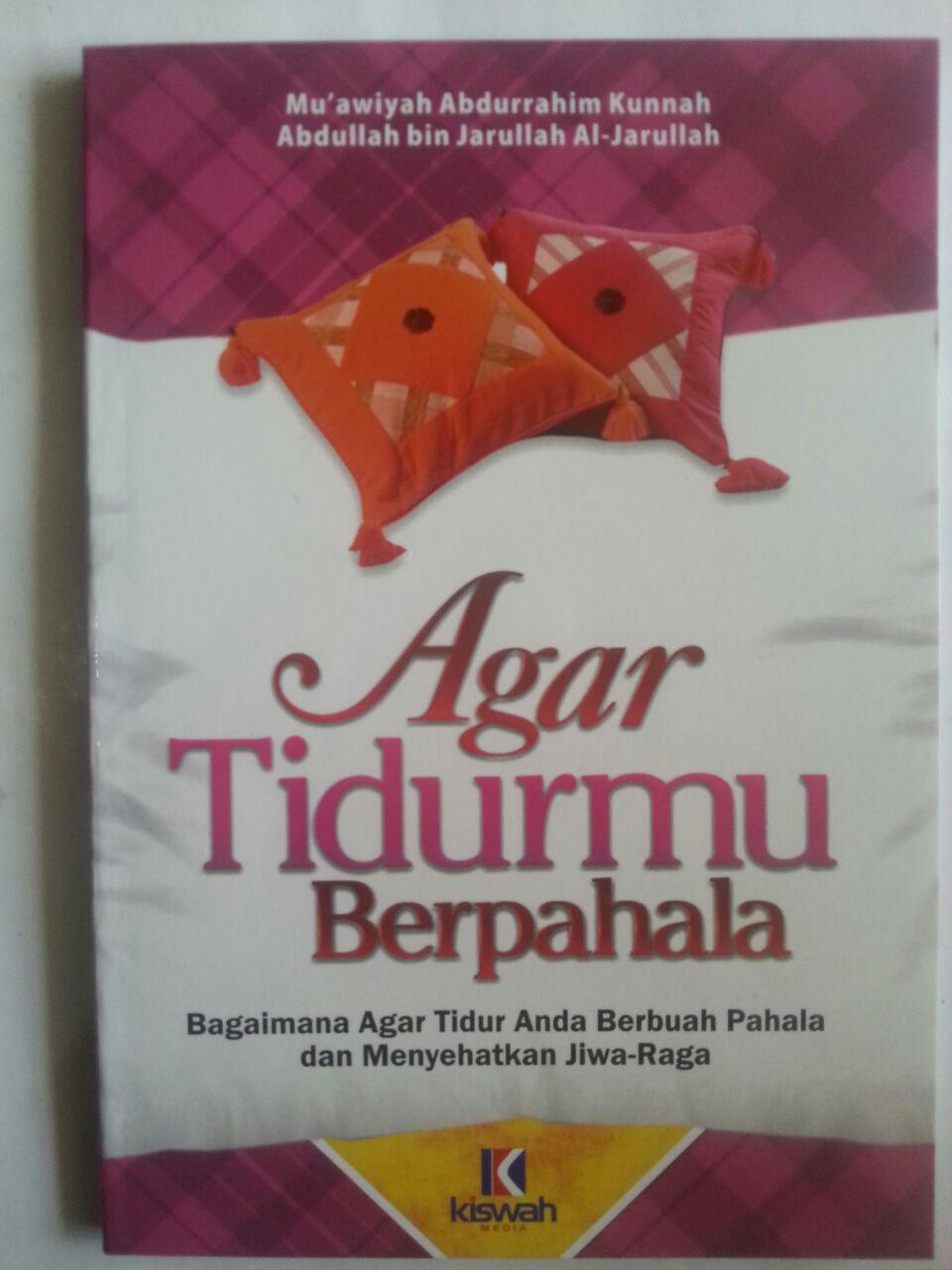 Buku Agar Tidurmu Berpahala Dan Menyehatkan Jiwa Raga cover 2