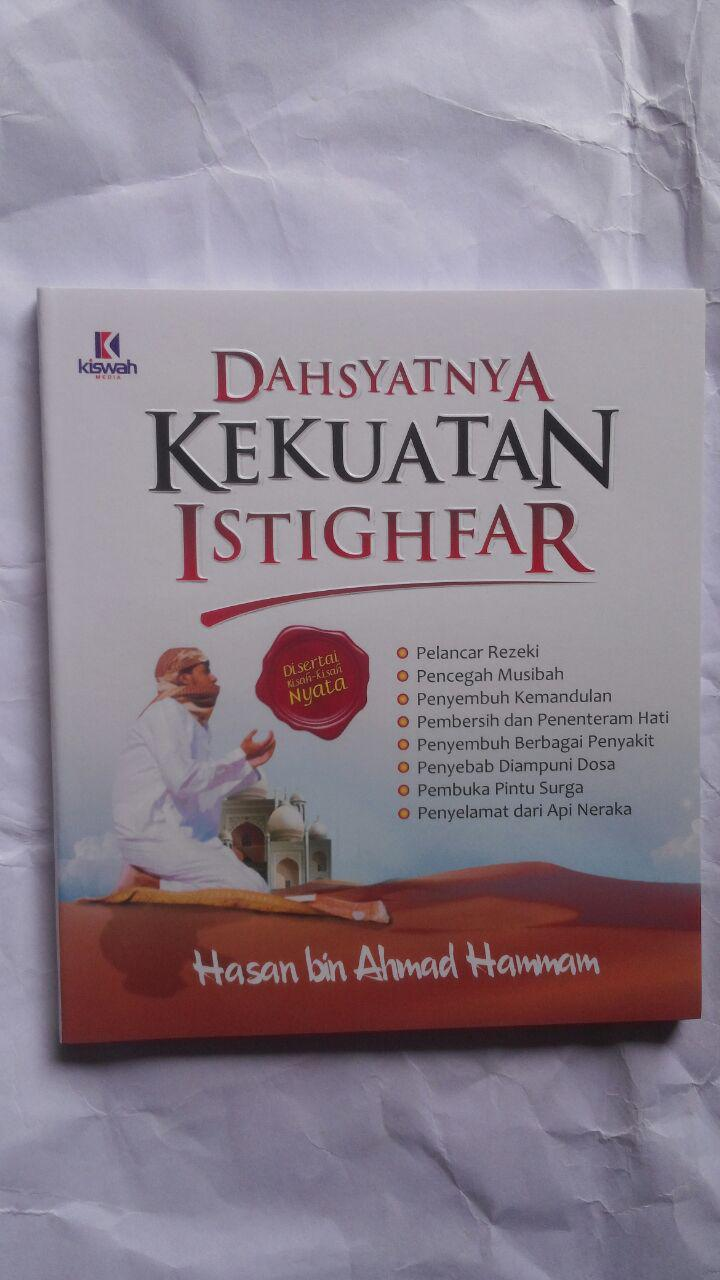 Buku Dahsyatnya Kekuatan Istighfar 22.000 15% 18.700 Kiswah Media Hasan bin Ahmad Hammam cover 2