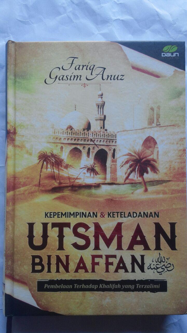 Buku Kepemimpinan Dan Keteladanan Utsman Bin Affan 100.000 20% 80.000 Daun Publishing Fariq Gasim Anuz cover 2