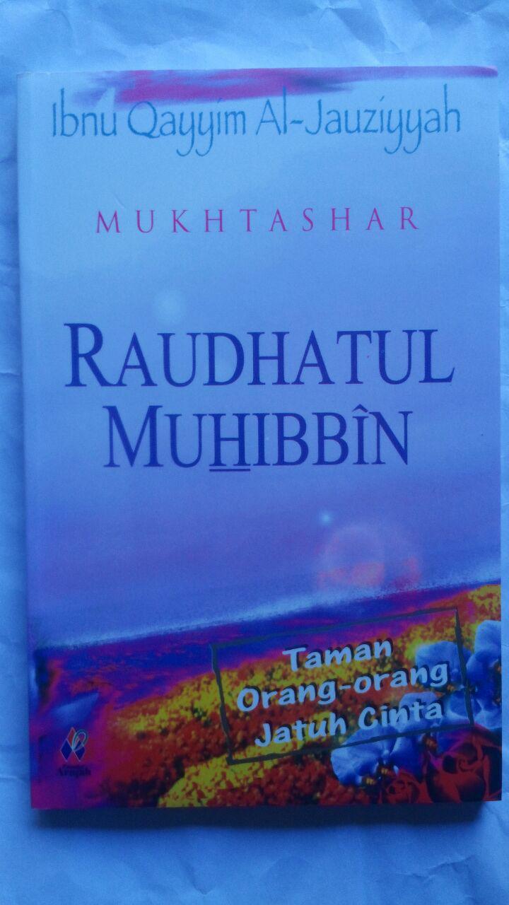 Buku Mukhtashar Raudhatul Muhibbin Taman Orang Jatuh Cinta 29.000 15% 24.650 Pustaka Arafah Ibnu Qayyim Al-Jauziyyah cover