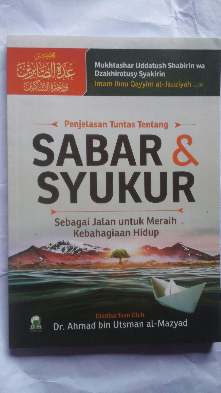 Buku Penjelasan Tuntas Tentang Sabar Dan Syukur 25.000 15% 21.250 Darul Haq Ibnu Qayyim Al-Jauziyyah cover 3
