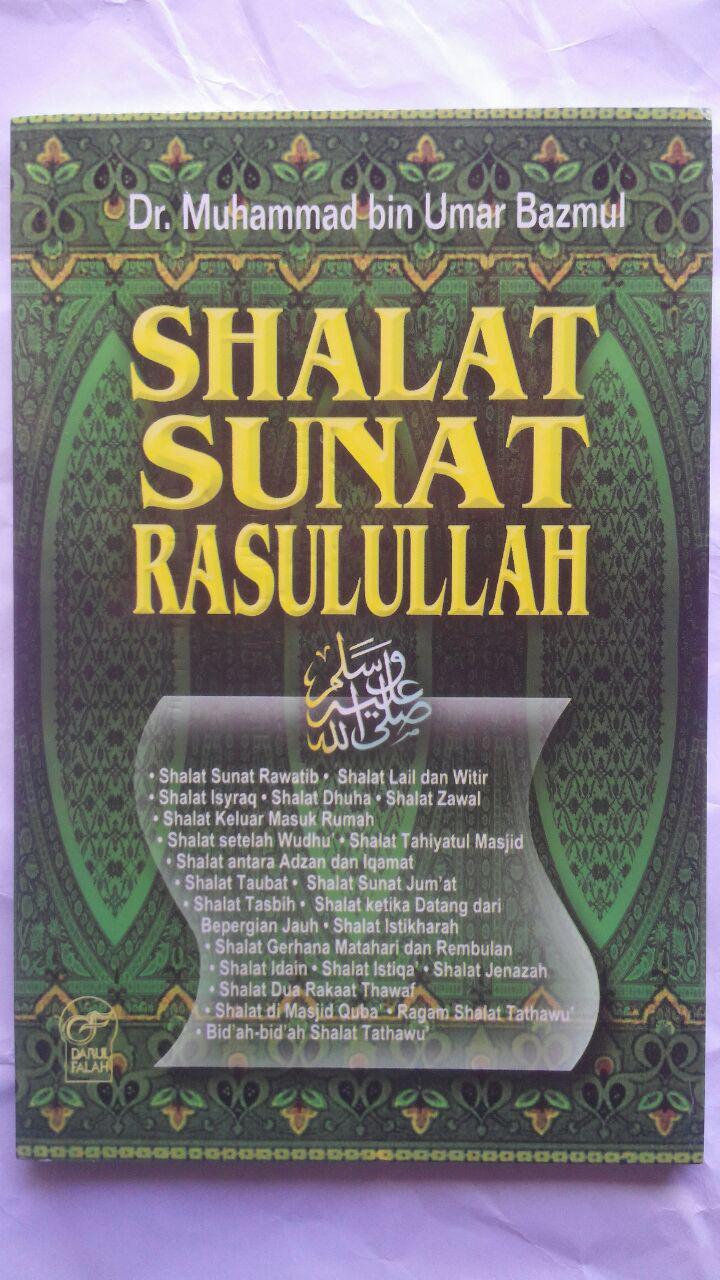 Buku Shalat Sunat Rasulullah 21.000 15% 17.850 Darul Falah cover