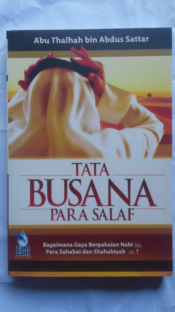 Buku Tata Busana Para Salaf 39.500 15% 33.575 Zam Zam Abu Thalhah bin Abdus Sattar cover 2