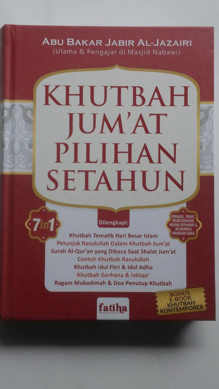 Buku Khutbah Jum'at Pilihan Setahun Lengkap 7 In 1 129.000 20% 103.200 Fatiha Abu Bakar Jabir Al-Jazairi cover 2