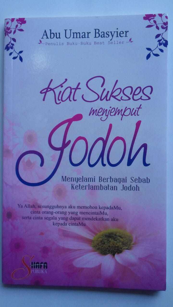 Buku Kiat Sukses Menjemput Jodoh 20.000 15% 17.000 Shafa Publika Abu Umar Basyier cover 2