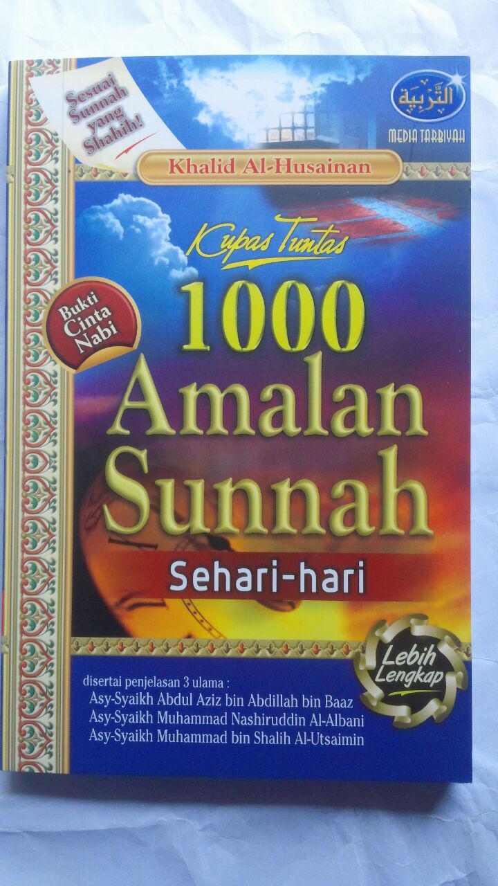 Buku Kupas Tuntas 1000 Amalan Sunnah Sehari-Hari 53.000 20% 42.400 Media Tarbiyah Khalid Al-Husainan cover 2