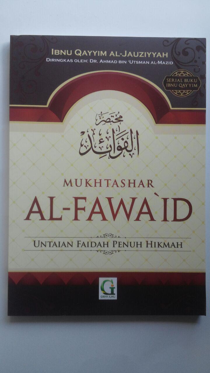 Buku Mukhtashar Al-Fawaid Untaian Faidah Penuh Hikmah 26.000 15% 22.100 Griya Ilmu Ibnul Qayyim Al-Jauziyyah cover 2