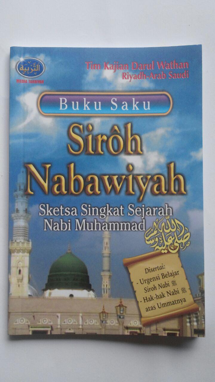 Buku Saku Siroh Nabawiyah Sketsa Singkat Sejarah Nabi 12.000 15% 10.200 Media Tarbiyah Tim Kajian Darul Wathan Saudi Arabia cover 2