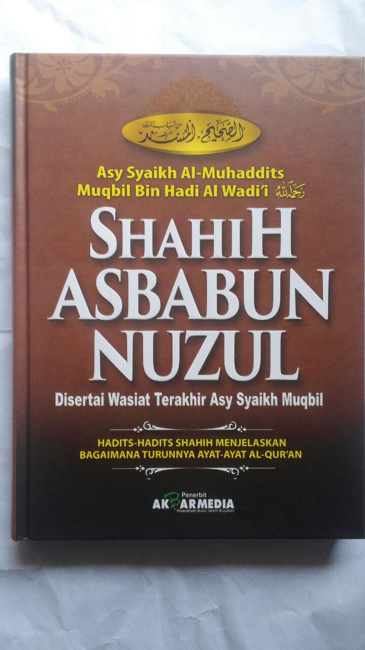 Buku Shahih Asbabun Nuzul Hadits Shahih Turunnya Ayat Al-Qur'an 115.000 20% 92.000 Akbar Media Syaikh Muqbil bin Hadi Al-Wadi'i cover 2
