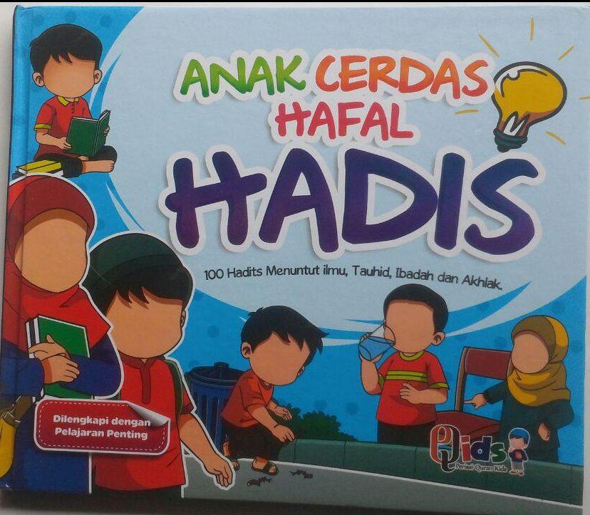 Buku Anak Cerdas Hafal Hadis 100 Hadits Menuntut Ilmu Dll 90.000 20% 72.000 Perisai Quran Tim Perisai Quran cover 2