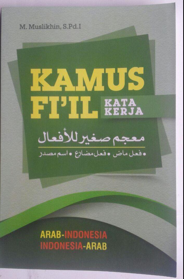 Buku Kamus Fi'il Kata Kerja Arab Indonesia 30,000 cover 2