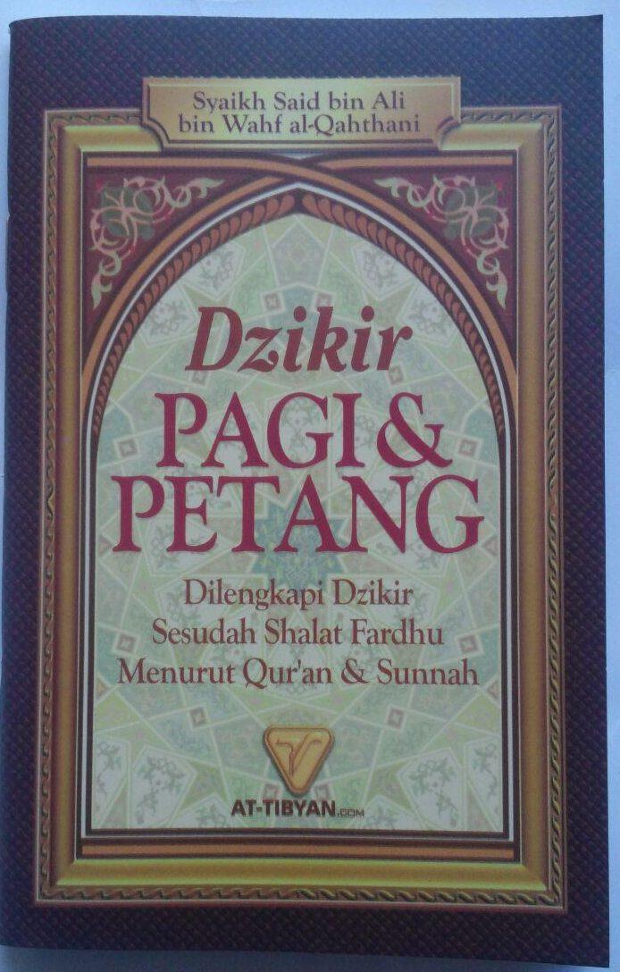 Buku Saku Dzikir Pagi Dan Petang Dzikir Shalat Fardhu 5.000 15% 4.250 Pustaka At-Tibyan Said bin Wahf Al Qahthani cover 2