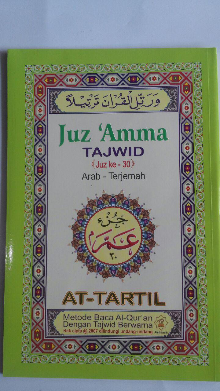 Al-Quran Juz Amma Tajwid At-Tartil Arab-Terjemah 30.000 10% 27.000 Aliyah Yasmin Press cover 2