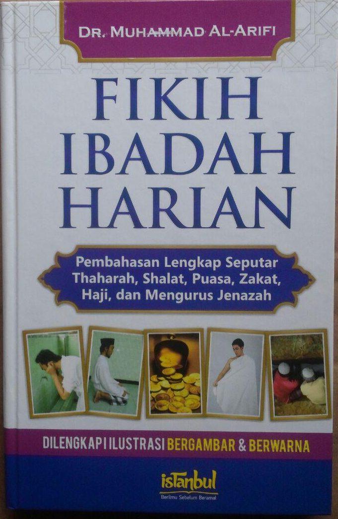 BK2970 Buku Fikih Ibadah Harian Pembahasan Lengkap Ibadah 89.000 20% 71.200 Istanbul Muhammad Al-Arifi cover 2