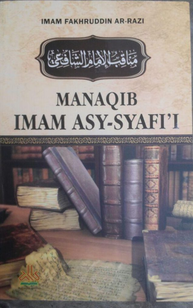 Buku Manaqib Imam As-Syafi'i 72.000 20% 57.600 Pustaka Al-Kautsar Imam Fakhruddin Ar-Razi cover 2