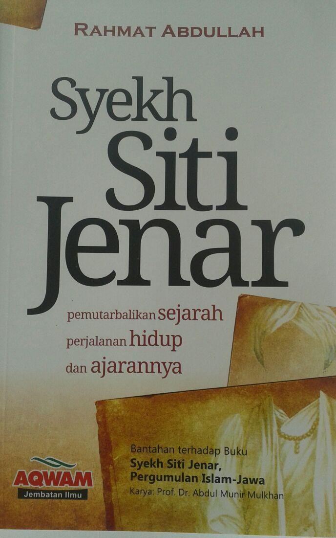 Buku Syekh Siti Jenar Pemutarbalikan Sejarah Hidup Ajaran cover 2