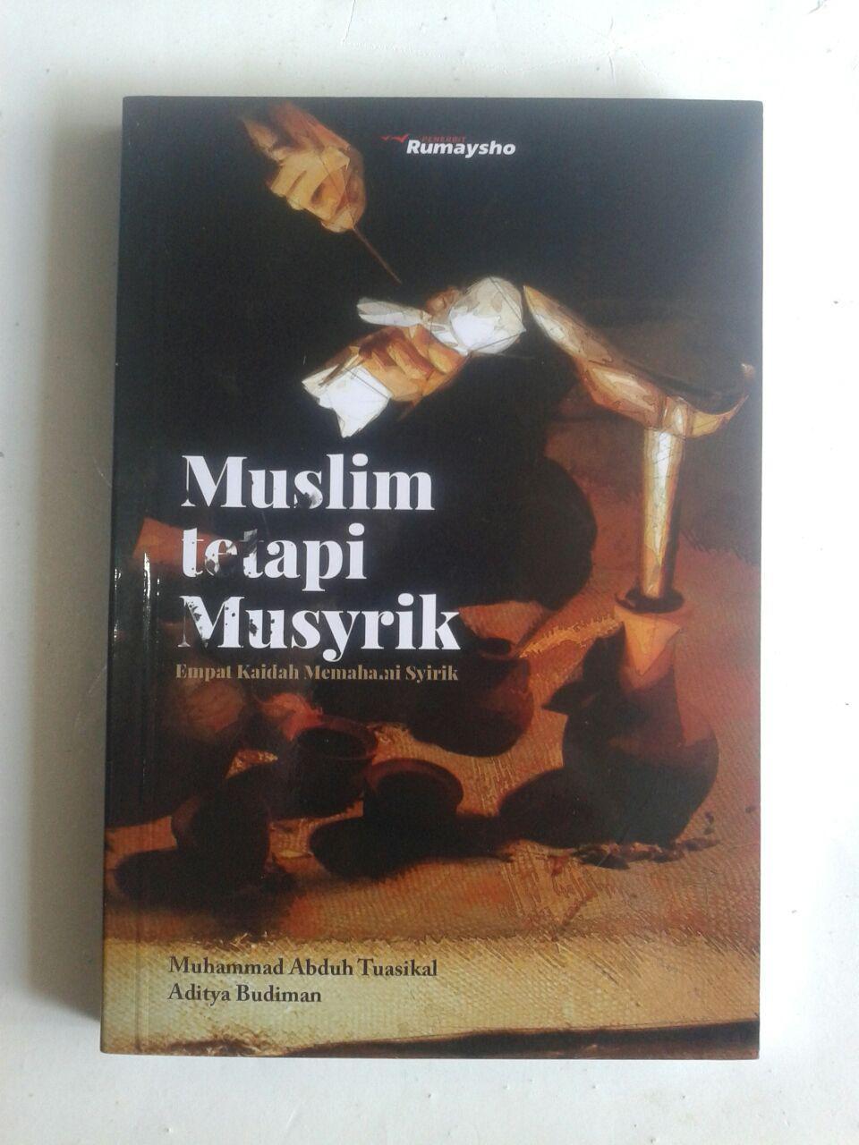 Buku Muslim Tetapi Musyrik Empat Kaidah Memahami Syirik cover 2