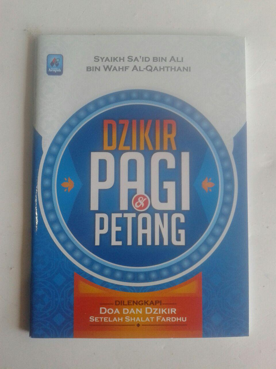 Buku Saku Dzikir Pagi Dan Petang Dilengkapi Doa Dzikir Shalat cover 2