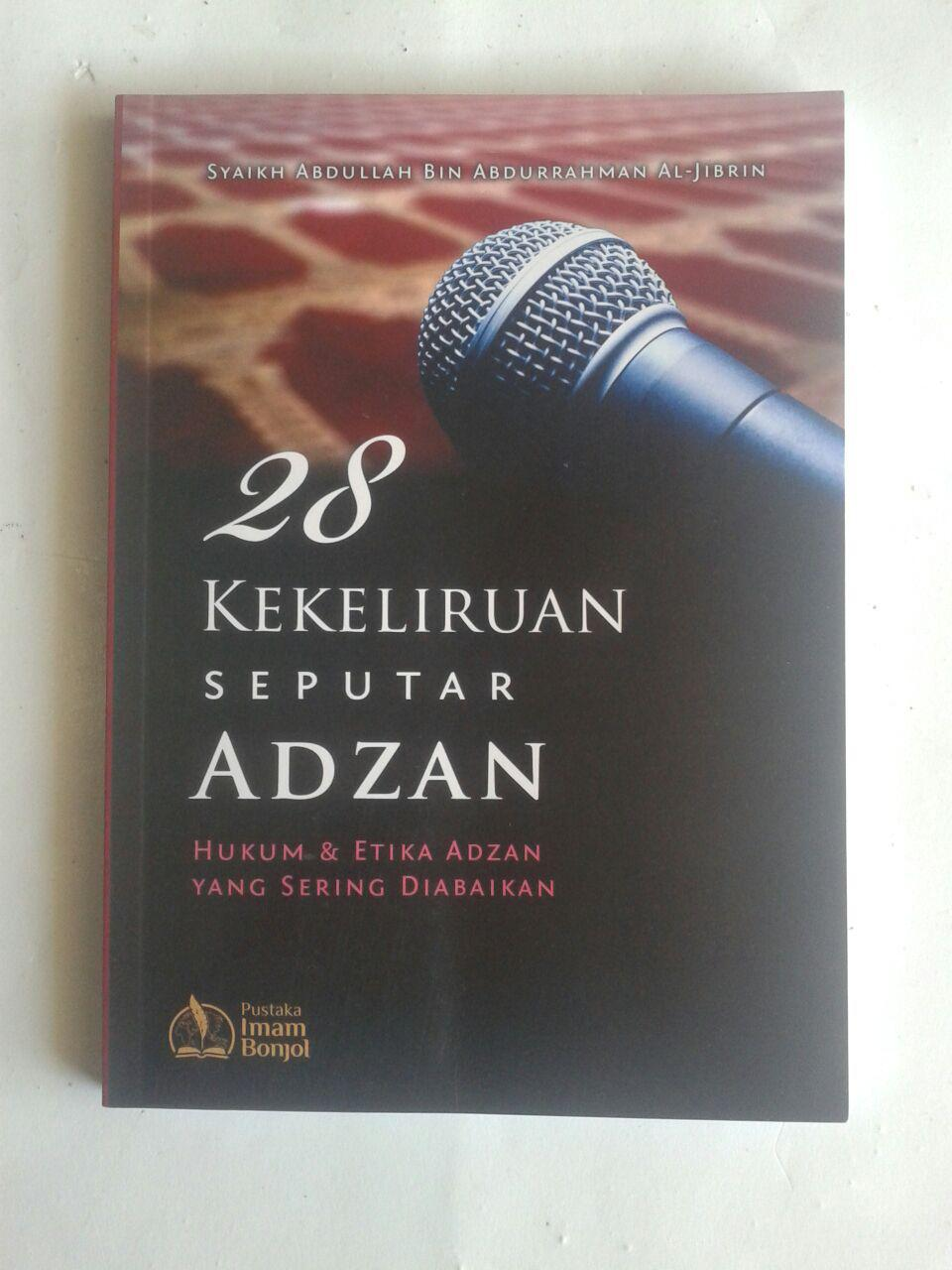 Buku 28 Kekeliruan Seputar Adzan Hukum Dan Etika Adzan cover 2